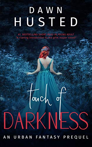 Touch of Darkness: An Urban Fantasy Short Story (Scythe of Darkness, #0.5)