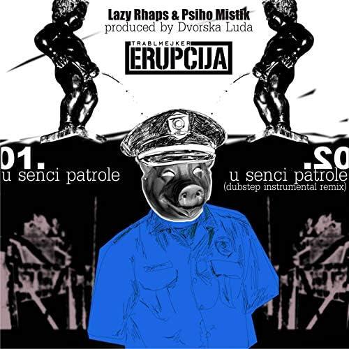 Lazy Rhaps & Psiho Mistik