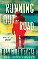 Running Out of Road (Buck Schatz)