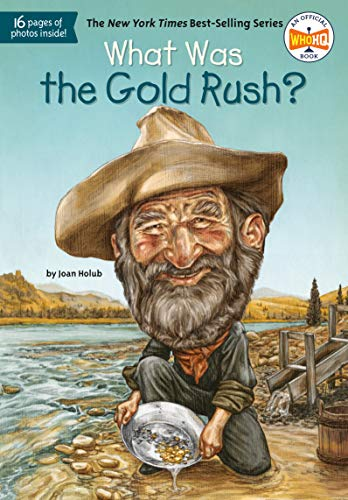What Was the Gold Rush?