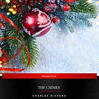 The Chimes                   By:                                                                                                                                 Charles Dickens                               Narrated by:                                                                                                                                 Linda Fitzpatrick                      Length: 4 hrs and 10 mins     11 ratings     Overall 4.1