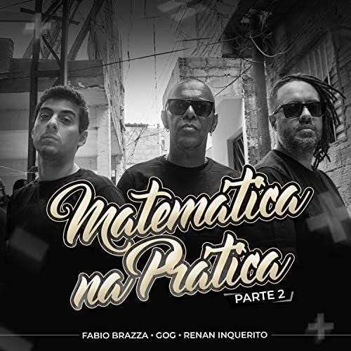 Gog, Inquérito & Fabio Brazza