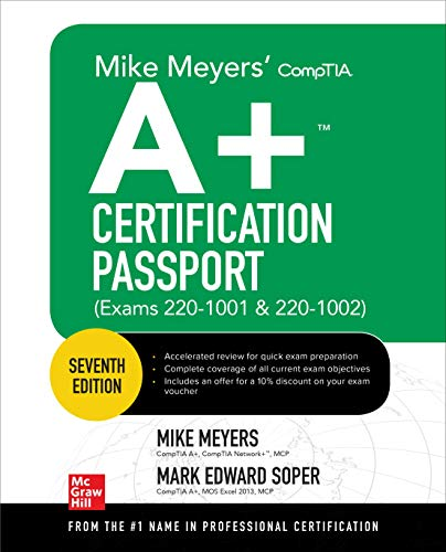 Meyers, M: Mike Meyers' CompTIA A+ Certification Passport, S (Mike Meyers' Certification Passport)