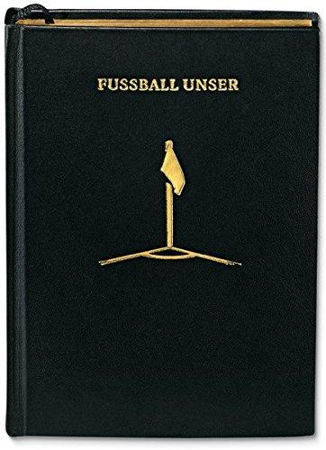 Fußball Unser - Dritte aktualisierte Auflage