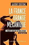 La France Orange Mécanique - Edition définitive