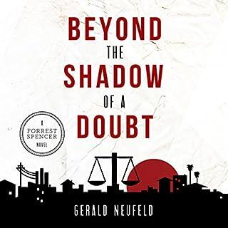 Beyond the Shadow of a Doubt: A Forrest Spencer Novel, Book 1                   De :                                                                                                                                 Dr. Gerald G. Neufeld                               Lu par :                                                                                                                                 Adam Verner,                                                                                        Brian Amador,                                                                                        Martha Lee,                   and others                 Durée : 14 h et 5 min     1 notation     Global 2,0