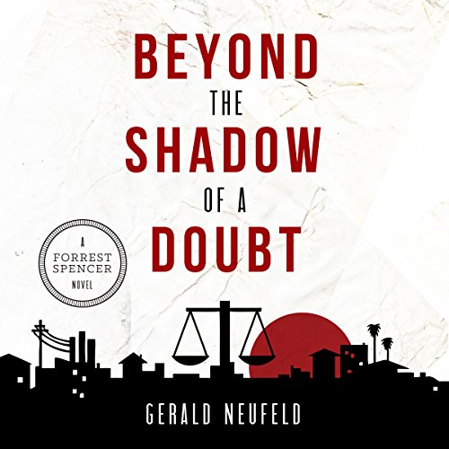 Beyond the Shadow of a Doubt: A Forrest Spencer Novel, Book 1 audiobook cover art