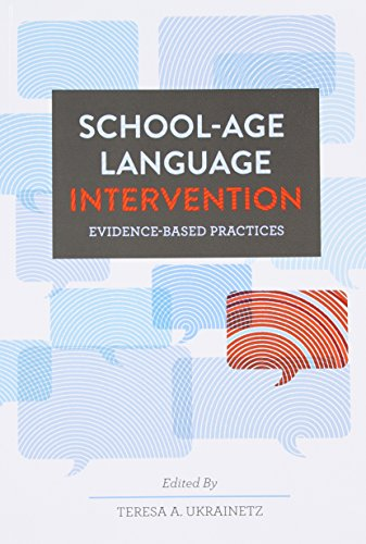 School-age Language Intervention: Evidence-based Practices