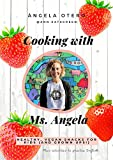 Cooking with Ms Angela (English Edition)