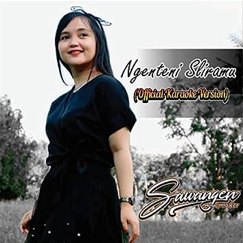Ngenteni Sliramu (Karaoke Version)