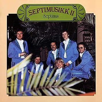 Septimusikk II