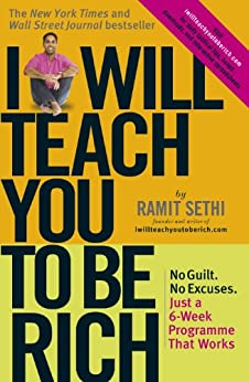 I Will Teach You To Be Rich: No guilt, no excuses - just a 6-week programme that works (English Edition) de [Ramit Sethi]