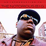 An Introduction To The Notorious B.I.G. von The Notorious B.I.G.