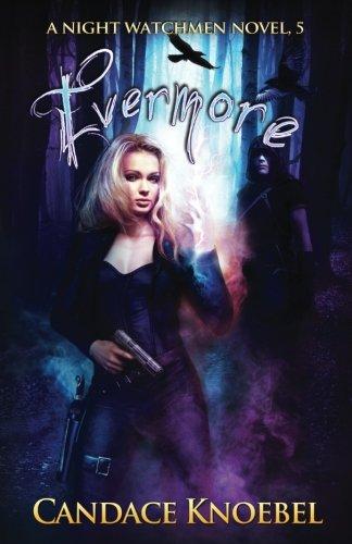 Download Evermore (Night Watchmen) 1542764025