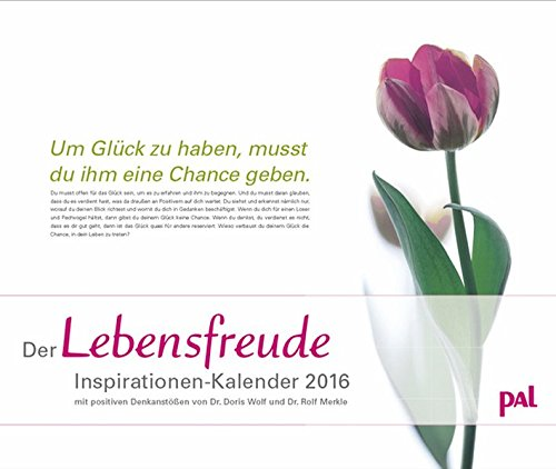 Pal Lebensfreude Inspirationen 2016: PhotoArt Kalender