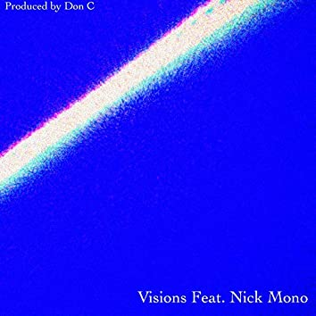 Visions (feat. Nick Mono)