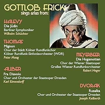 Gottlob Frick sings arias from: Die Jüdin · Mignon · Fra Diavolo · Die Hugenotten · Rusalka