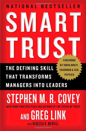 Smart Trust: The Defining Skill that...