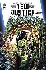 New Justice, Tome 3 - Retour au mur source de Stephen Segovia