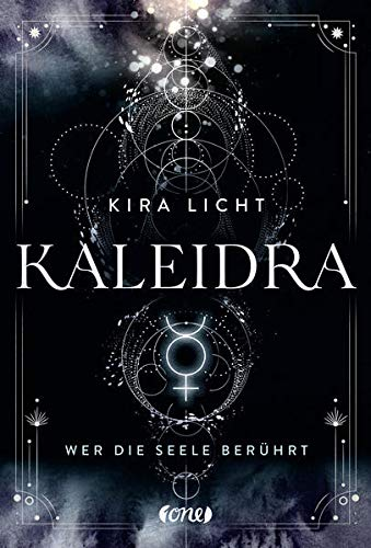 Buchseite und Rezensionen zu 'Kaleidra - Wer die Seele berührt' von Kira Licht