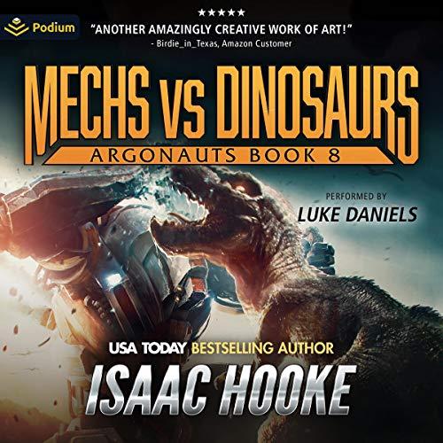 Mechs vs. Dinosaurs Audiobook By Isaac Hooke cover art
