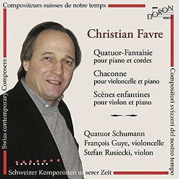 Christian Favre: Quatuor-Fantaisie - Chaconne & Scène enfantines (Compositeurs suisses de notre temps)