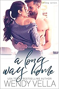 A Long Way Home (Lake Howling Book 6) by [Wendy Vella]