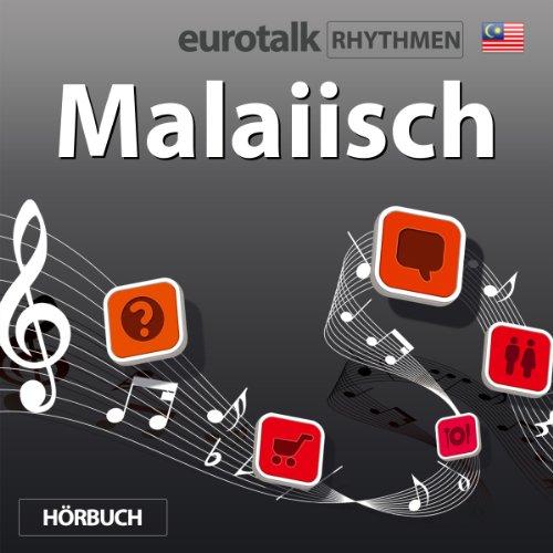 EuroTalk Rhythmen Malaiisch                   Autor:                                                                                                                                 EuroTalk Ltd                               Sprecher:                                                                                                                                 Fleur Poad                      Spieldauer: 59 Min.     Noch nicht bewertet     Gesamt 0,0