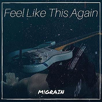 Feel Like This (Again)