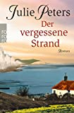 Julie Peters: Der vergessene Strand