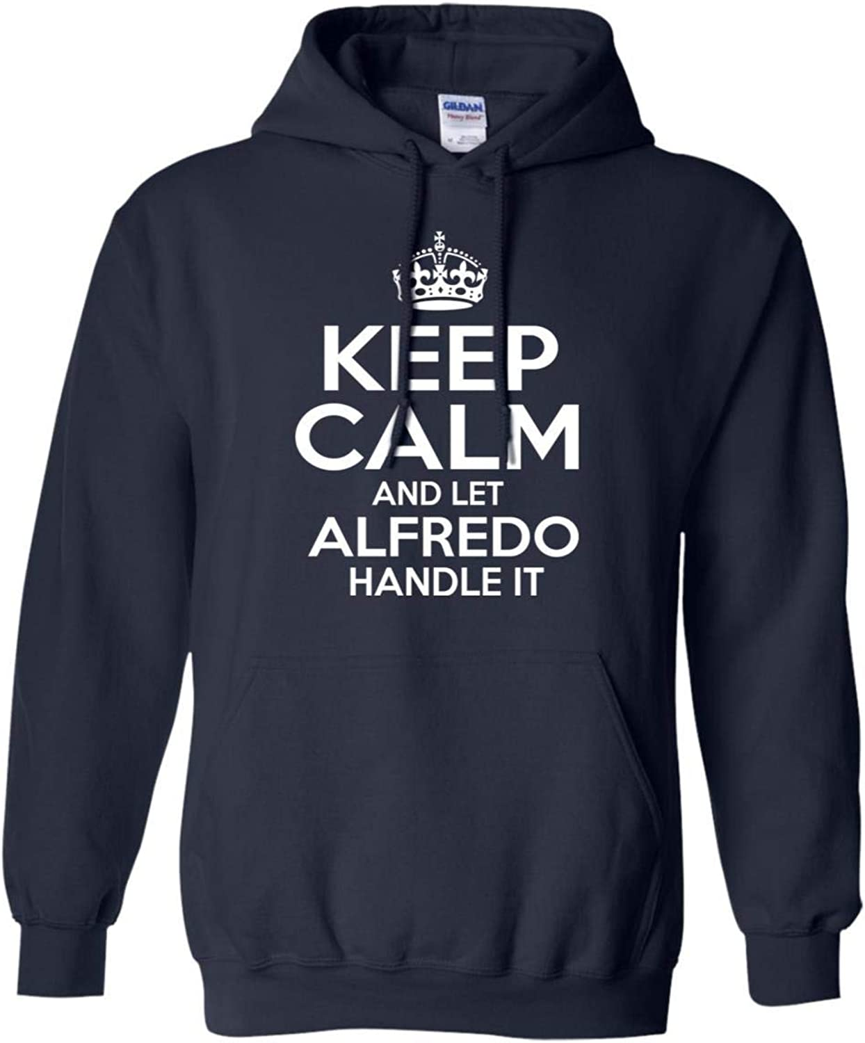 Tee Shine Keep Calm and Let Alfredo Handle It Sweatshirt Personalized Name Christmas, Birthday Gifts Ideas Black, Navy S5XL