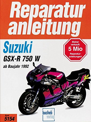 Suzuki GSX-R 750 W ab 1992 (Reparaturanleitungen)