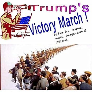 Trump's Victory March