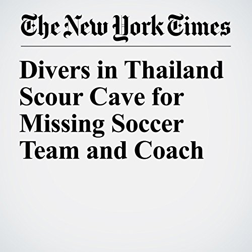Divers in Thailand Scour Cave for Missing Soccer Team and Coach copertina