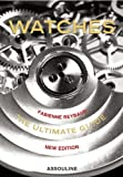 Watches: The Ultimate Guide (Icons)