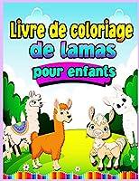 Livre de coloriage de lamas pour les enfants de 4 à 8 ans: Amusez-vous ! 30 illustrations pour enfants, un livre de coloriage amusant et éducatif pour les enfants. Livre de coloriage de lamas éducatif