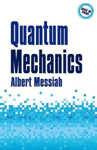 Quantum Mechanics (Dover Books on Physics)