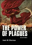 The Power of Plagues (ASM) - Irwin W. Sherman