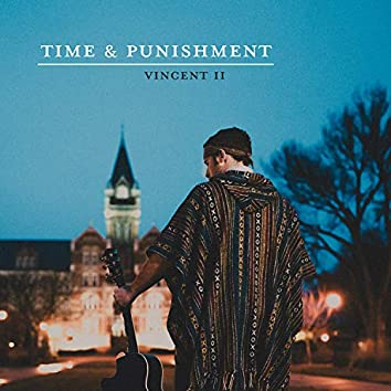 Time and Punishment