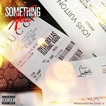 Something New (Remix) [feat. Vado]