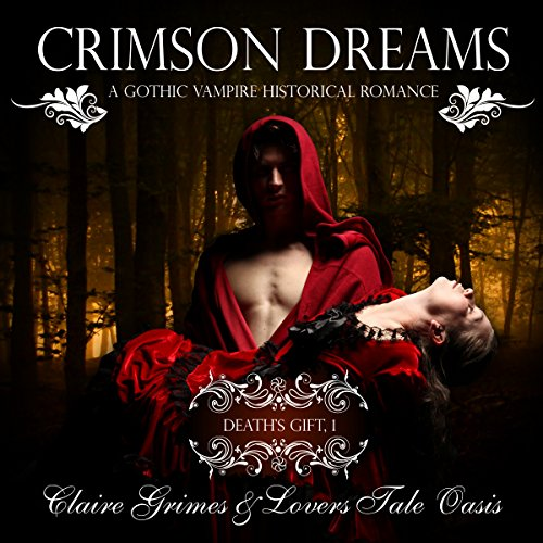 Crimson Dreams: A Gothic Vampire Historical Romance audiobook cover art