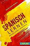 Spanisch lernen: Einfach, schnell, erfolgreich (Kindle Ausgabe)