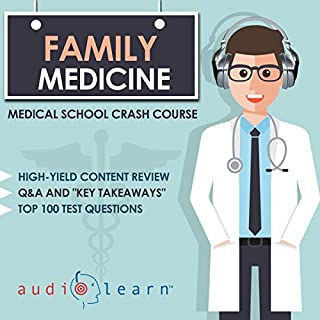 Family Medicine - Medical School Crash Course                   By:                                                                                                                                 AudioLearn Medical Content Team                               Narrated by:                                                                                                                                 Dr. Michael Kennedy                      Length: 9 hrs and 6 mins     1 rating     Overall 5.0