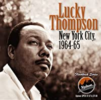 New York City, 1964-65 by Lucky Thompson (2009-03-03)