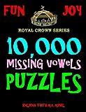 10,000 Missing Vowels Puzzles