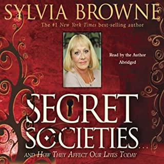 Secret Societies...and How They Affect Our Lives Today cover art