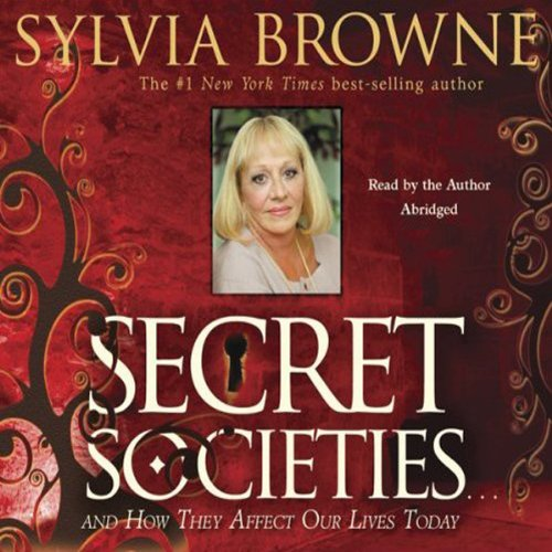 Secret Societies...and How They Affect Our Lives Today audiobook cover art