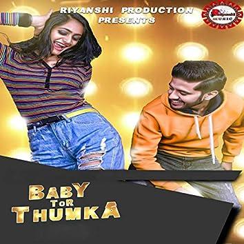 Baby Tor Thumka