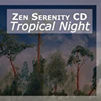 Tropical Night by Nature