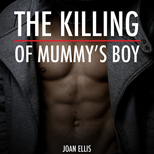 The Killing of Mummy's Boy audiobook cover art